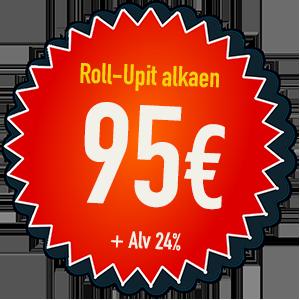 Roll-Up • Tampere - Hinnat alkaen 95 eur